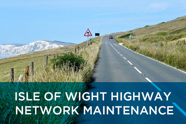 ISLE OF WIGHT HIGHWAY NETWORK MAINTENANCE